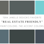 "Tera Janelle's Favorite ""Real Estate Friendly"" Paint Colors: Accent Colors"